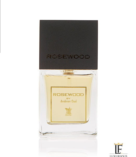 Rosewood - Arabian Oud - Luxurious Fragrances